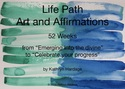 Life Path #1 Art and Affirmations